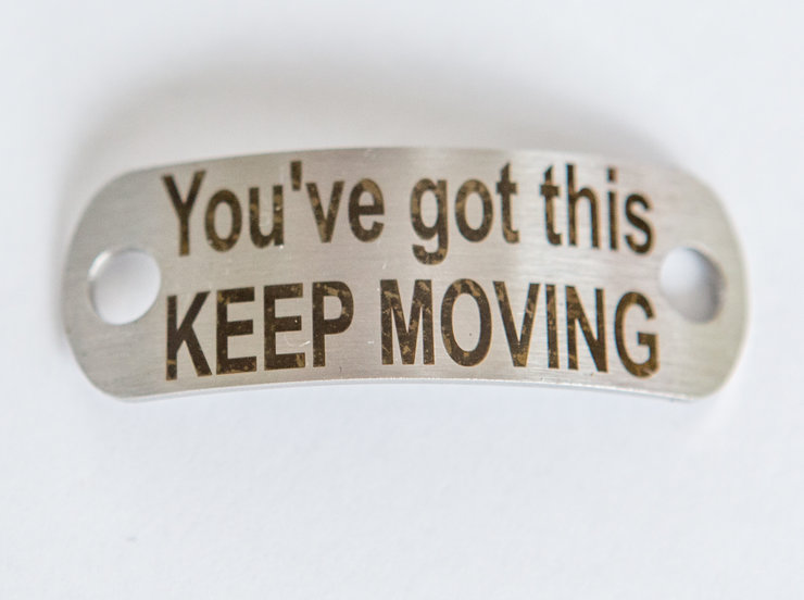 Motivational Shoelace Tag - You've got this KEEP MOVING by SA Medal Hangers - Metal Art and Design