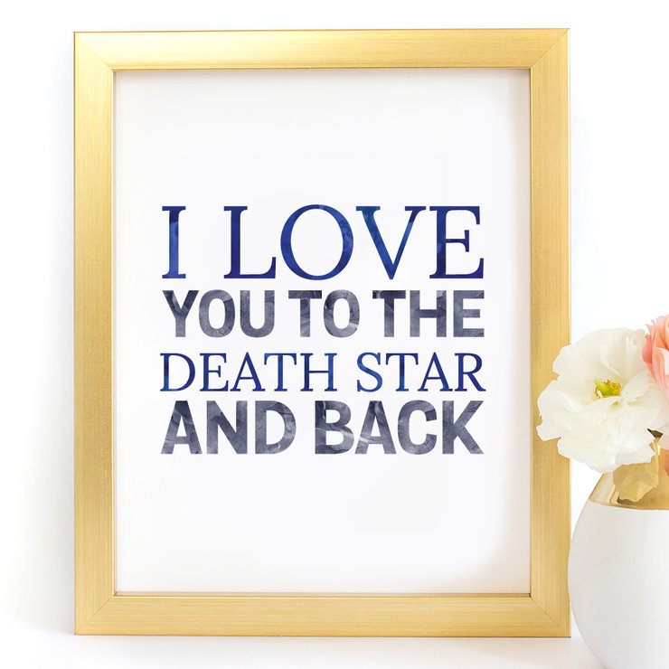 I Love you to the Death Star and back Star Wars Digital Printable Art Print by Paper Ponies Boutique